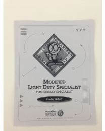 Modified Light Duty -Tom Shirley Specialist Scouting Report